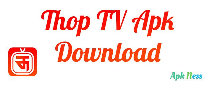 Thop TV Apk Download