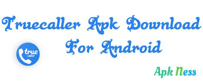 Truecaller Apk Download