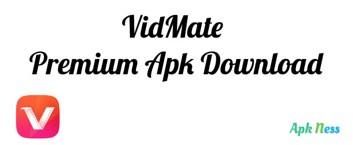 VidMate Premium Apk Download